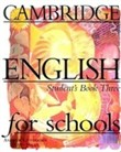 Cambridge english for schools 3 sb