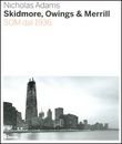 Skidmore, Owings & Merill. SOM dal 1936
