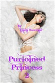 Purloined Princess 2: Shaved and Stroked (Fantasy Group Anal/Oral Femdom Shaving Erotica)