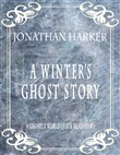 a winter's ghost story: a...