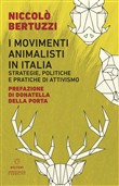 I movimenti animalisti in Italia. Strategie, politiche e pratiche di attivismo