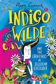 Indigo Wilde and the Creatures at Jellybean Crescent