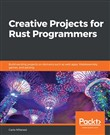Creative Projects for Rust Programmers