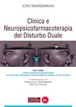 Clinica e neuropsicofarmacoterapia nel disturbo duale. Vol. 3