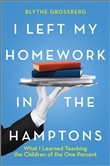 I Left My Homework in the Hamptons