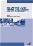 Catholic Church and chinese world between colonialism and evangelization (1840-1911)
