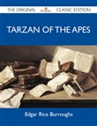 Tarzan of the Apes - The Original Classic Edition