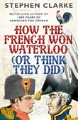 how the french won waterl...