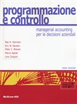 Programmazione e controllo. Managerial accounting per le decisioni aziendali + connect (bundle). Con Contenuto digitale per download e accesso on line
