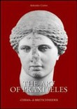 The art of Praxiteles. Ediz. illustrata