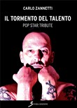 Il tormento del talento. Pop star tribute