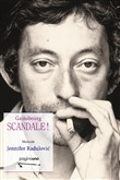 gainsbourg scandale!