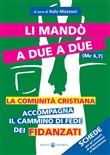 li mandò a due a due (mc ...