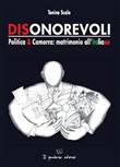 Dionorevoli. Politica & Camorra: matrimonio all'italiana