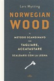 norwegian wood. il metodo...