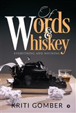 Of Words and Whiskey