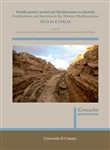 Fortificazioni e società nel Mediterraneo occidentale. Sicilia e Italia. Fortifications and Societies in the Western Mediterranean. Nuova ediz.