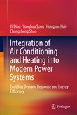Integration of Air Conditioning and Heating into Modern Power Systems