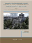 Fortificazioni e società nel Mediterraneo occidentale. Albania e Grecia settentrionale. Fortifications and Societies in the Western Mediterranean. Nuova ediz.