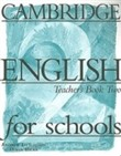 Cambridge english for schools 2 tb Level 2