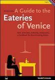 Venice. Osterie. Bars, winebars, trattorias, restaurants. A handbook for discriminating diners