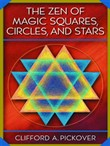 The Zen of Magic Squares, Circles, and Stars