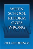 when school reform goes w...