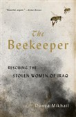 the beekeeper: rescuing t...