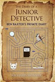 The Diary of a Junior Detective/ Ben Baxter's Private Diary