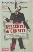 Stecchiti & censiti
