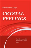 Crystal feelings