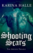 Shooting Scars (The Artists Trilogy 2)