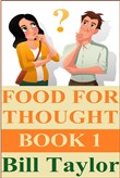 Food For Thought: The Series - Book One