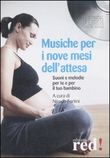 Musiche per i nove mesi dell'attesa. CD Audio