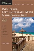 Explorer's Guide Palm Beach, Fort Lauderdale, Miami & the Florida Keys: A Great Destination (Second Edition) (Explorer's Great Destinations)