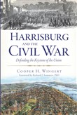 harrisburg and the civil ...