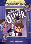 the unbelievable oliver a...