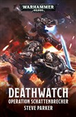 Deathwatch: Operation Schattenbrecher