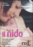 Il nido. Con CD Audio