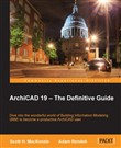 ArchiCAD 19 — The Definitive Guide