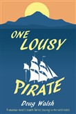 One Lousy Pirate: Travels in the Caribbean