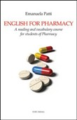 English for Pharmacy. A reading and vocabulary course for students of Pharmacy