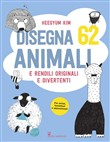 Disegna 62 animali e rendili originali e divertenti