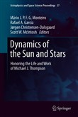 Dynamics of the Sun and Stars