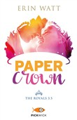 Paper crown. The Royals. Vol. 3.5