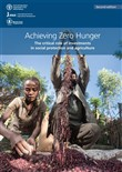 Achieving Zero Hunger: The Critical Role of Investments in Social Protection and Agriculture. Second edition