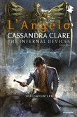 L'angelo. Shadowhunters. The infernal devices. Vol. 1