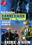 Bannerman the Enforcer 47: Hire A Gun