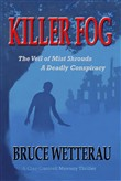 Killer Fog: The Veil of Mist Shrouds a Deadly Conspiracy