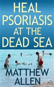 Heal Psoriasis at the Dead Sea